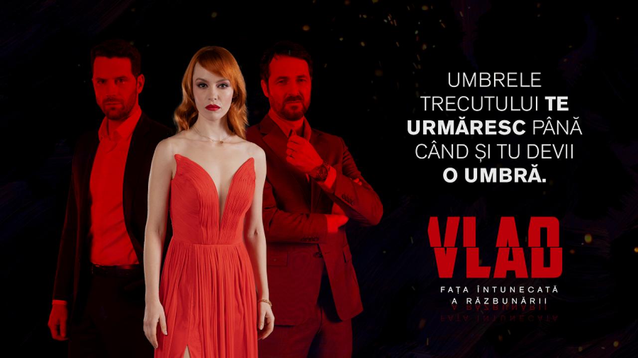 Poster cu actori din serialul Vlad, sezon 3.