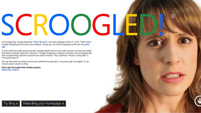 """Nov. 28, 2012: Bing is launching the """"Don't Get Scroogled"""" campaign to educate holiday shoppers about what it calls's """"Google's unfair pay-to-rank shopping practices."""""""