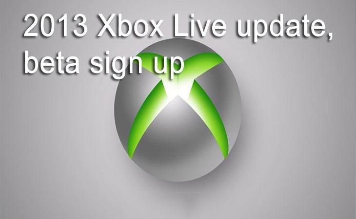 Microsoft deschide inregistrarile pentru Xbox Live 2013 Beta