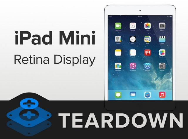 iPad mini cu Retina Display –  L-au demontat şi pe ăsta! [VIDEO]