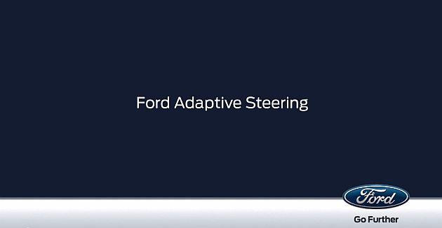 Ford demonstrează cum Adaptive Steering poate face șofatul mai sigur