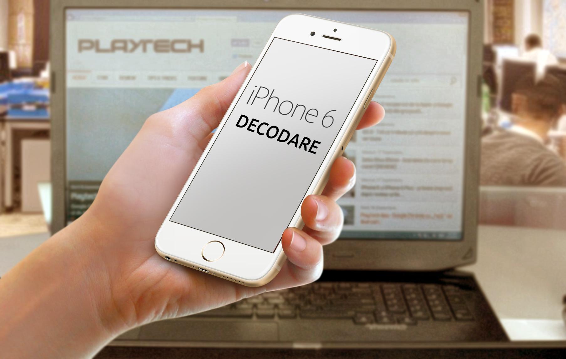 iPhone 6 decodare: Soluții să folosești telefonul cu orice SIM