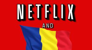 Netflix e oficial în România, dar fără subtitrări. Lista de prețuri