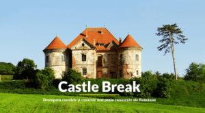 Castle Break vrea să te ducă să vizitezi castelele uitate ale României