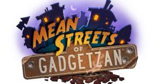 Mean Streets of Gadgetzan este viitorul Hearthstone