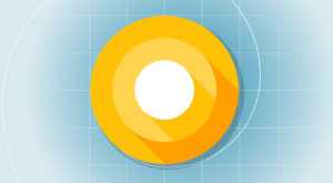 Cum poți testa acum viitorul Android O în variantă beta