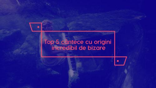 Top 5 melodii extrem de populare care au origini incredibil de bizare